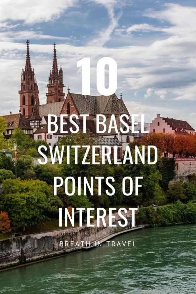 places to visit in basel switzerland, what to see in basel switzerland